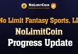 No Limit Fantasy Sports, LLC NoLimitCoin Progress Update